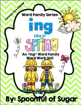 """Word Family Series: """"ing"""" Like in Spring (A Word Work Unit)"""