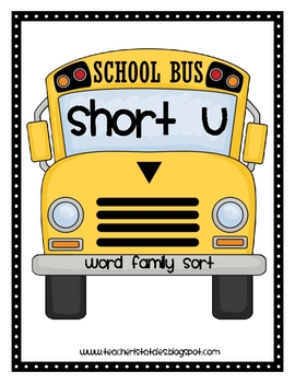 Word Family Sort- Short U