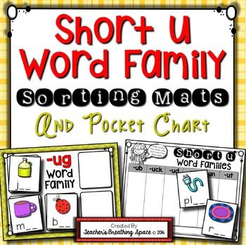Short U CVC Word Sort --- Word Family Sorting Mats and Poc