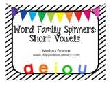 Word Family Spinners: Short Vowels