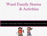 Word Family Stories and Activities