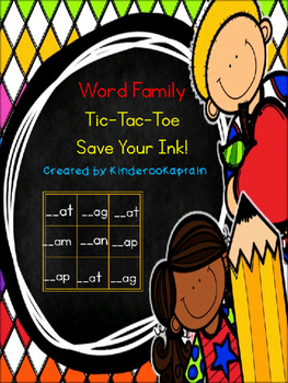 Word Family Tic-Tac-Toe Save Your Ink!