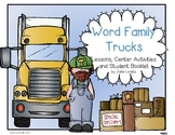 Word Family Trucks (Lesson, Center Activities and Student Booklets)