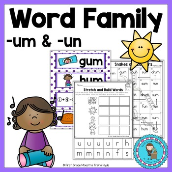 Word Family- Um and Un Short Vowel U