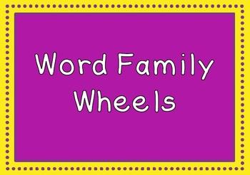 Word Family Wheels - 30 wheels