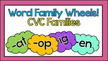 Word Family Wheels - CVC Words
