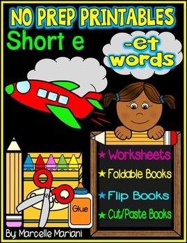 Word Family Word Work- Short E- ET Word Family NO PREP Lit