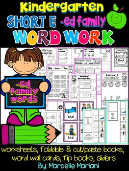 Word Family Word Work- Short E- Ed Word Family Literacy Packet