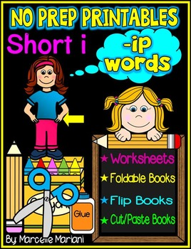 Word Family Word Work- Short I- IP Word Family NO PREP Literacy Packet