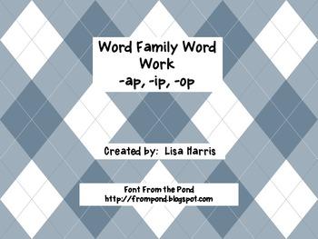 Word Family Word Work -ap, -ip, -op