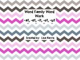 Word Family Word Work (-at, -et, -it, -ot, -ut)
