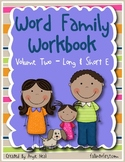 Word Family Work - Short and Long E