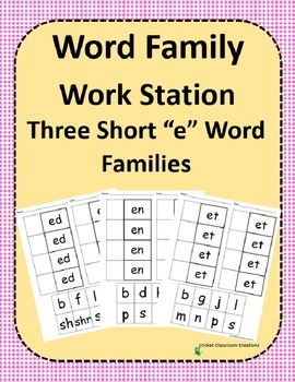 Word Family Work Stations - BUNDLE - Three Short -e Word F