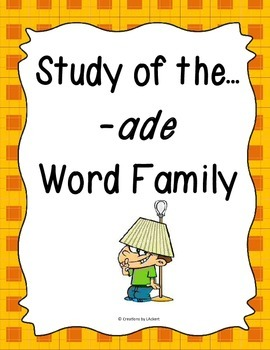 Word Family -ade Study