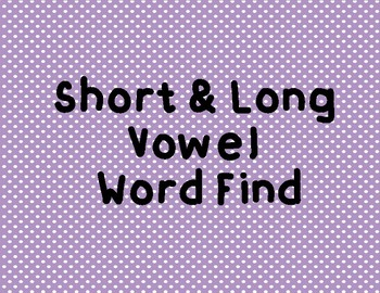 Word Find- Short vs Long Vowel (A)