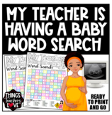 "Word Search / Word Find / Word Hunt - ""My Teacher Is Having A Baby"" - A4 size"