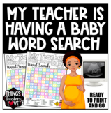"Word Search / Word Find / Word Hunt - ""My Teacher Is Having A Baby"" - USA Letter"