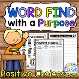 Word Find with a Purpose: Positive Choices