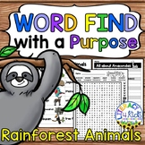 Word Find with a Purpose: Rainforest Animals