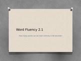 Word Fluency 2.1