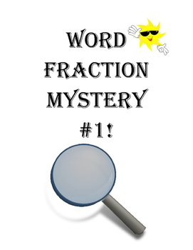 Word Fraction Mystery #1