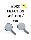 Word Fraction Mystery #2