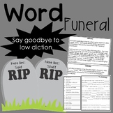 Word Funeral: Say Goodbye to Low Diction