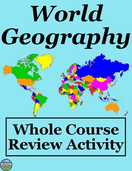 World Geography Cumulative Review Activity