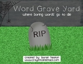 Word Graveyard synonyms vocabulary writing lesson