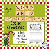 Christmas Vocabulary Word Grid Activities (5 days)  Set 6