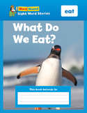 Sight Word Stories Mini Books: What Do We Eat?