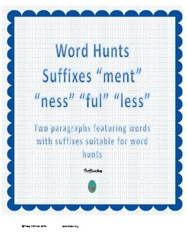 "Word Hunt Suffixes ""ment"" ""ness"" ""less"" ""ful"""