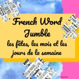 Word Jumble - Les saisons, les jours de la semaine, les fêtes
