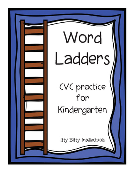 Kindergarten Word Ladders