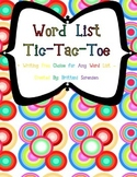 Word List Tic-Tac-Toe for Sight Words, Spelling or Vocabulary