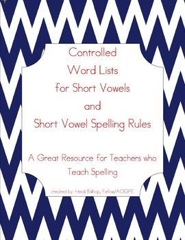 Word Lists for Short Vowels and Short Vowel Spelling Words - Orton-Gillingham