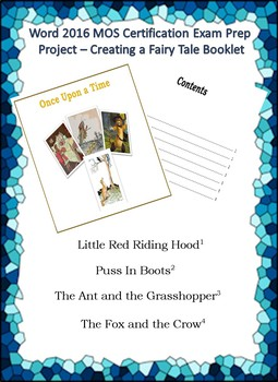 Word MOS Certification Exam Prep Project – Creating a Fairy Tale Booklet