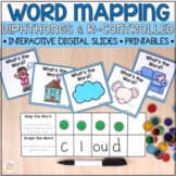 Word Mapping - Connecting Phonemes to Graphemes - Diphthon