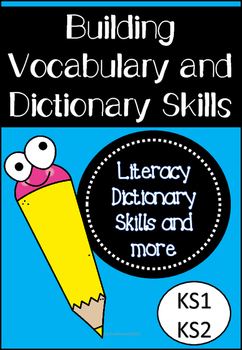 Building Vocabulary and Dictionary Skills