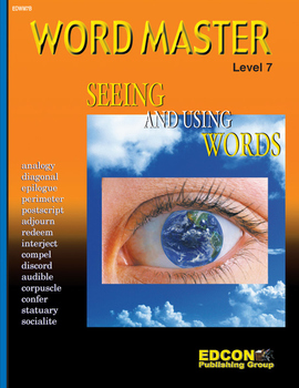 Word Master Vocabulary Seeing and Using Words RL 7.0-8.0