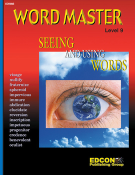 Word Master Vocabulary Seeing and Using Words RL 9.0-10.0
