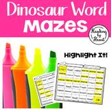 Decoding Multisyllabic Words MAZES DINOSAUR WORDS