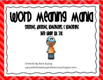 Word Meaning Mania - Synonyms, Antonyms, Homophones, and H