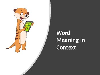 Word Meaning in Context- Reading Strategy