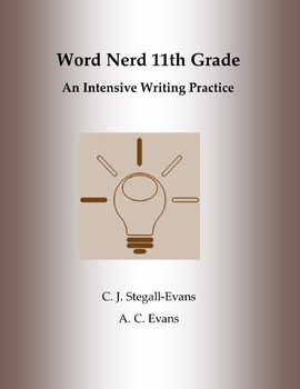 Word Nerd: 11th Grade A Common Core Intensive Writing Practice (30 Days)