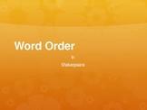 Word Order in Shakespeare