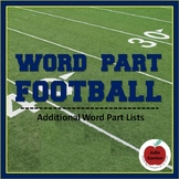 Word Part Football--Additional Word Lists