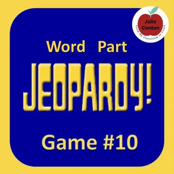 Word Part Jeopardy (10)