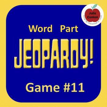 Word Part Jeopardy (11)