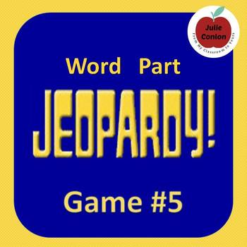 Word Part Jeopardy (5)